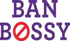Banning Bossy: Language and Social Perceptions